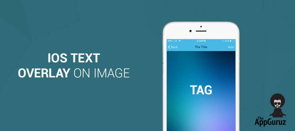 iOS - Text Overlay on Image