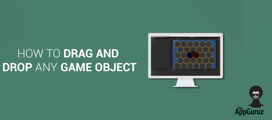 How To Drag And Drop Any Game Object