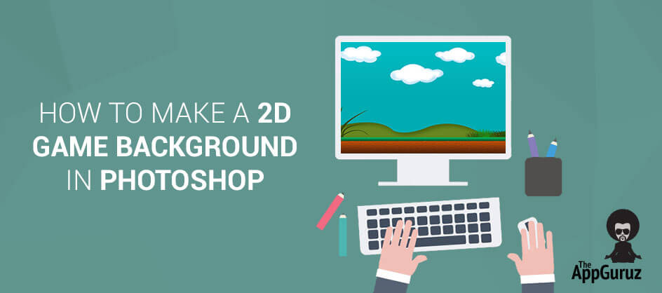 how to make a 2d game background in photoshop