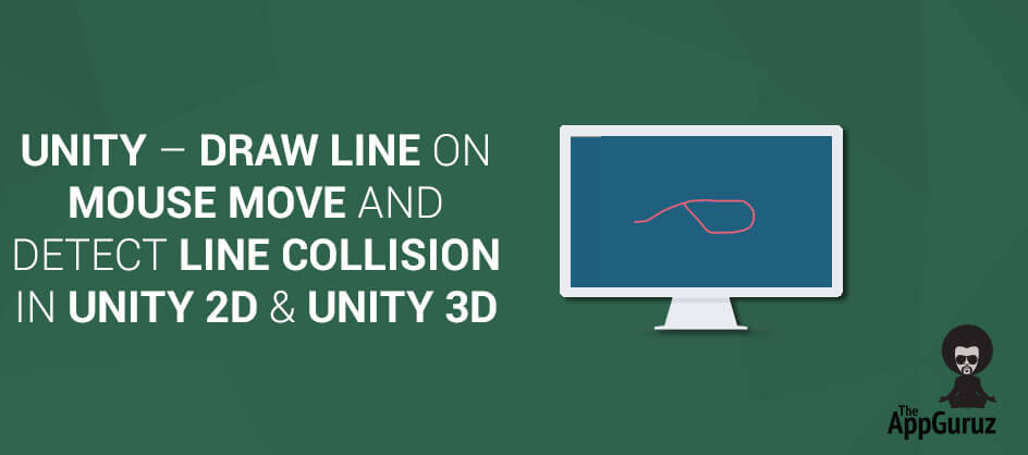 Unity Line Art Map : Draw line on mouse move and detect collision in unity d