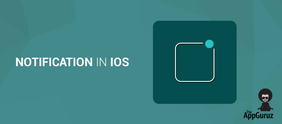 Notification in iOS Tutorial