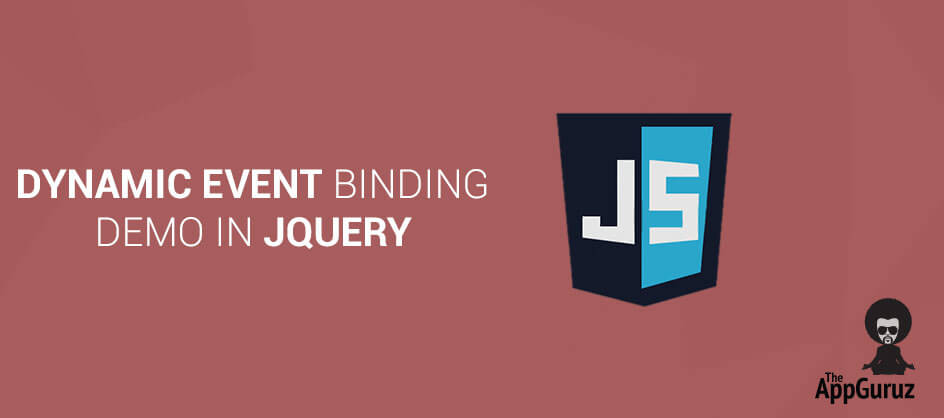 Dynamic Event Binding Demo in jQuery