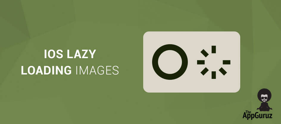 iOS Lazy Loading Images Tutorial