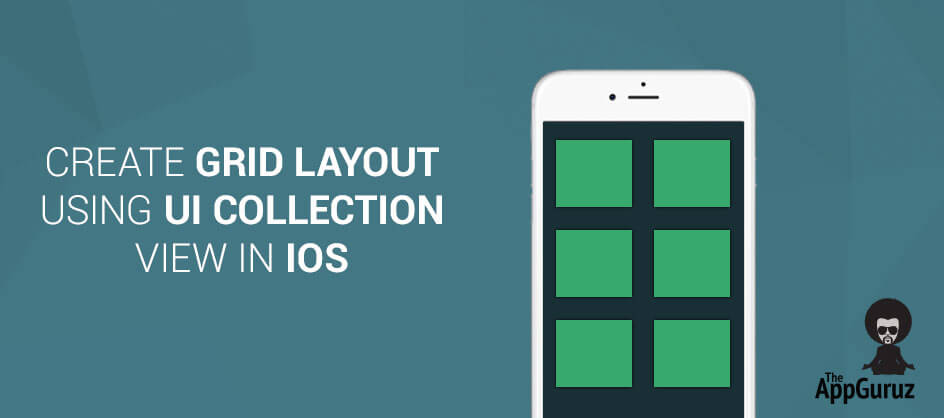 Create Grid Layout using UICollectionView in iOS
