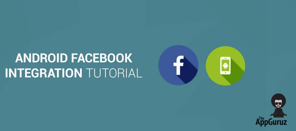 Facebook Integration in Android Studio Tutorial