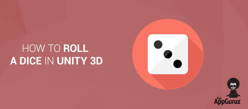 How to Roll a Dice in Unity 3D Tutorial