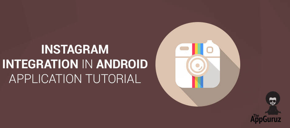 Instagram Integration in Android Application Tutorial