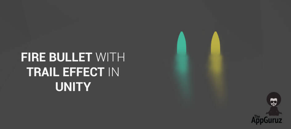 Unity Fire bullet with trail effect tutorial