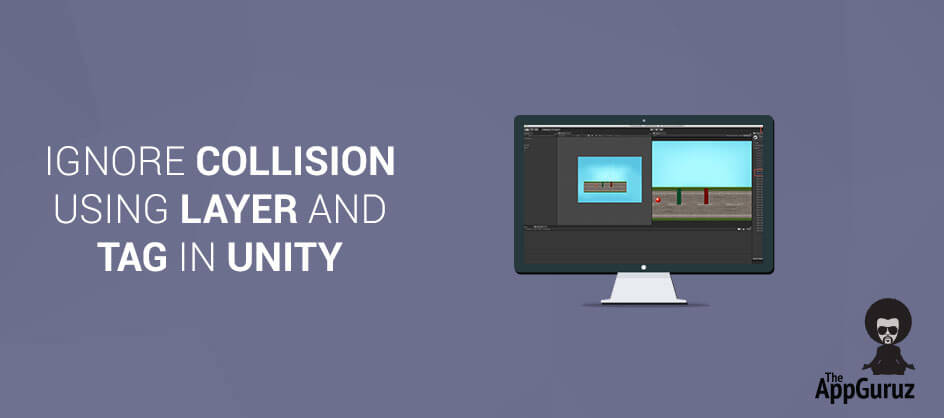 Ignore Collision Using Layer and Tag Concept in Unity
