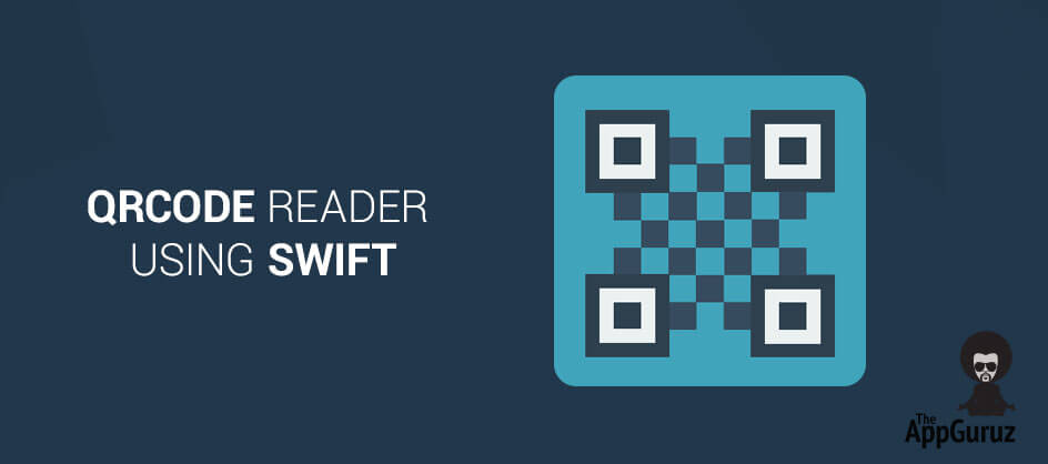 QRCode Reader Using Swift Tutorial