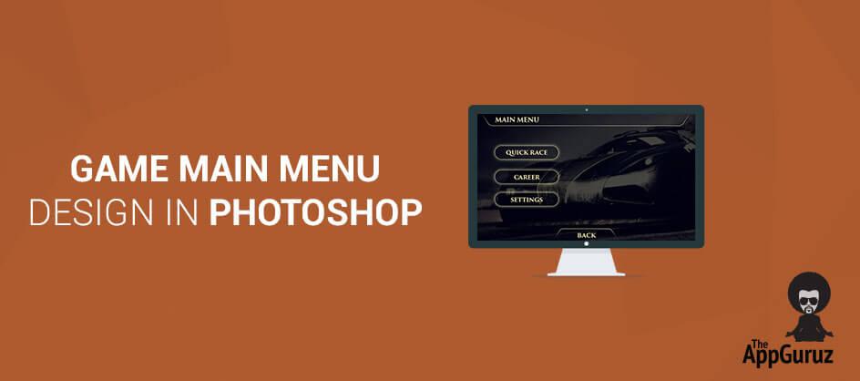Game Main Menu Design - Game menu design