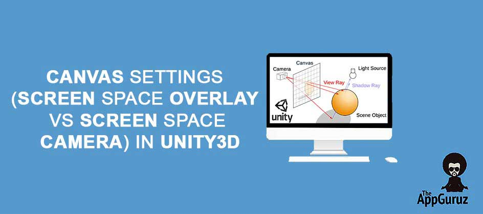 How Screen Space Overlay Scores Over Screen Space Camera