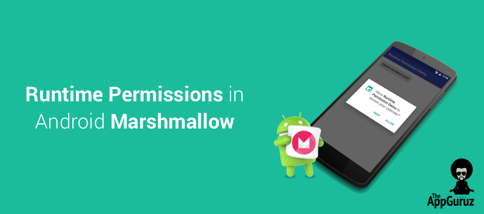 Runtime Permissions in Android Marshmallow