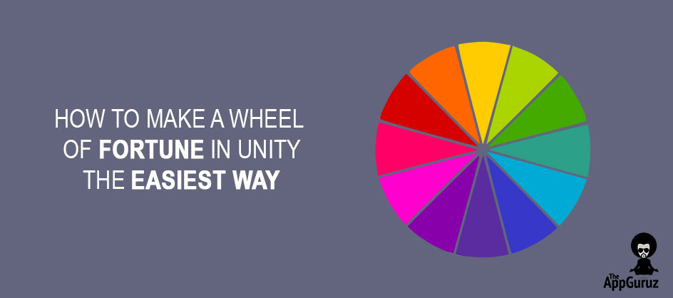 How to Make a Wheel of Fortune in Unity the Easiest Way