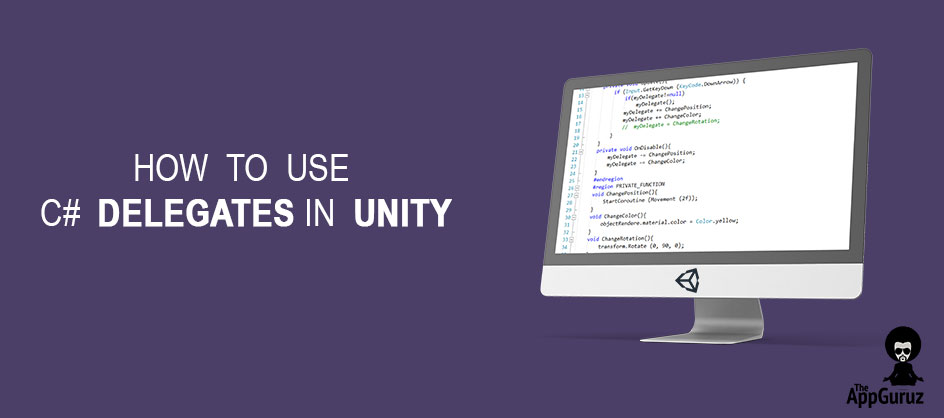 How to use C# Delegates in Unity