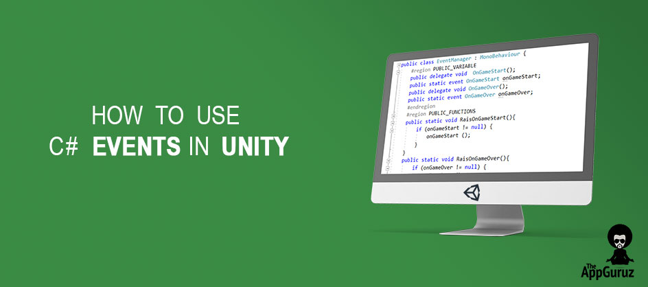 Vivek Tank's Blog - How to use C# Events in Unity - Gamasutra